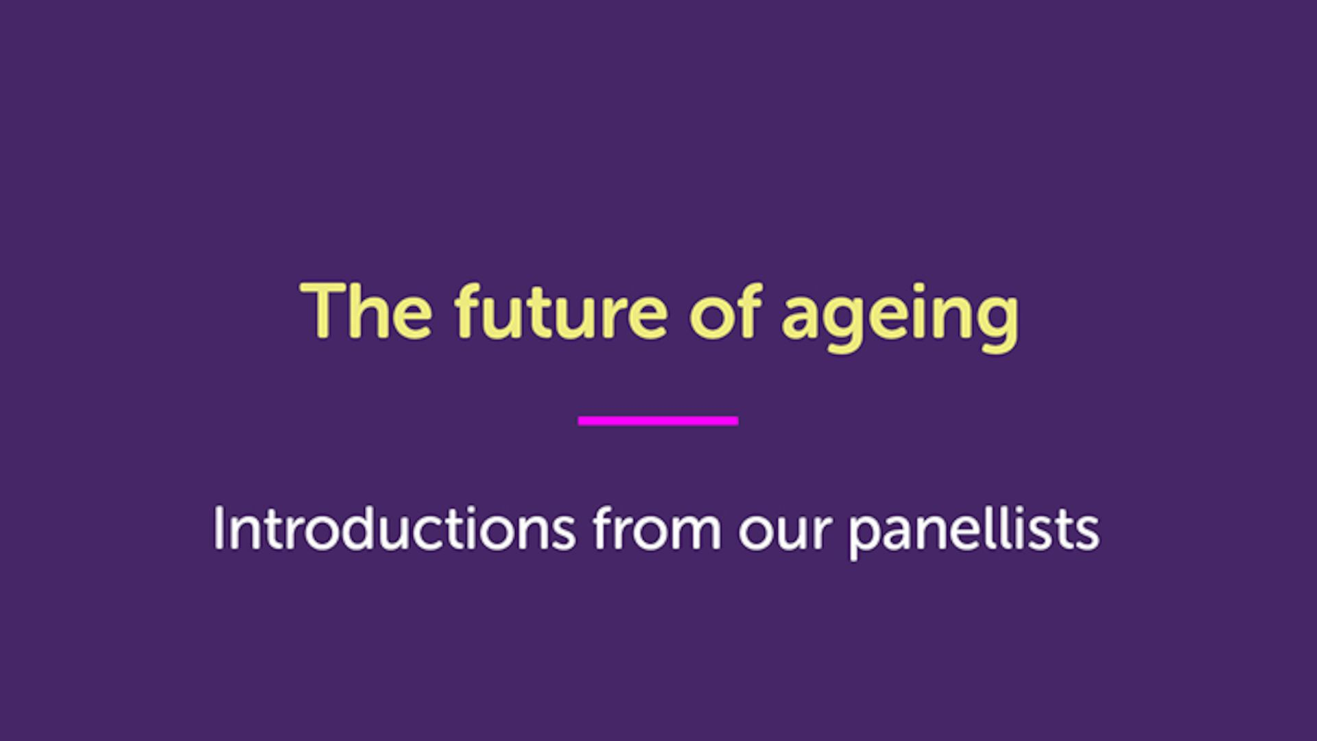 watch the introductions from our panellists