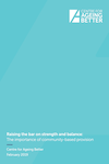 Raising the bar on strength and balance: The importance of community-based provision publication cover