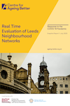 Real time evaluation of Leeds Neighbourhood Networks