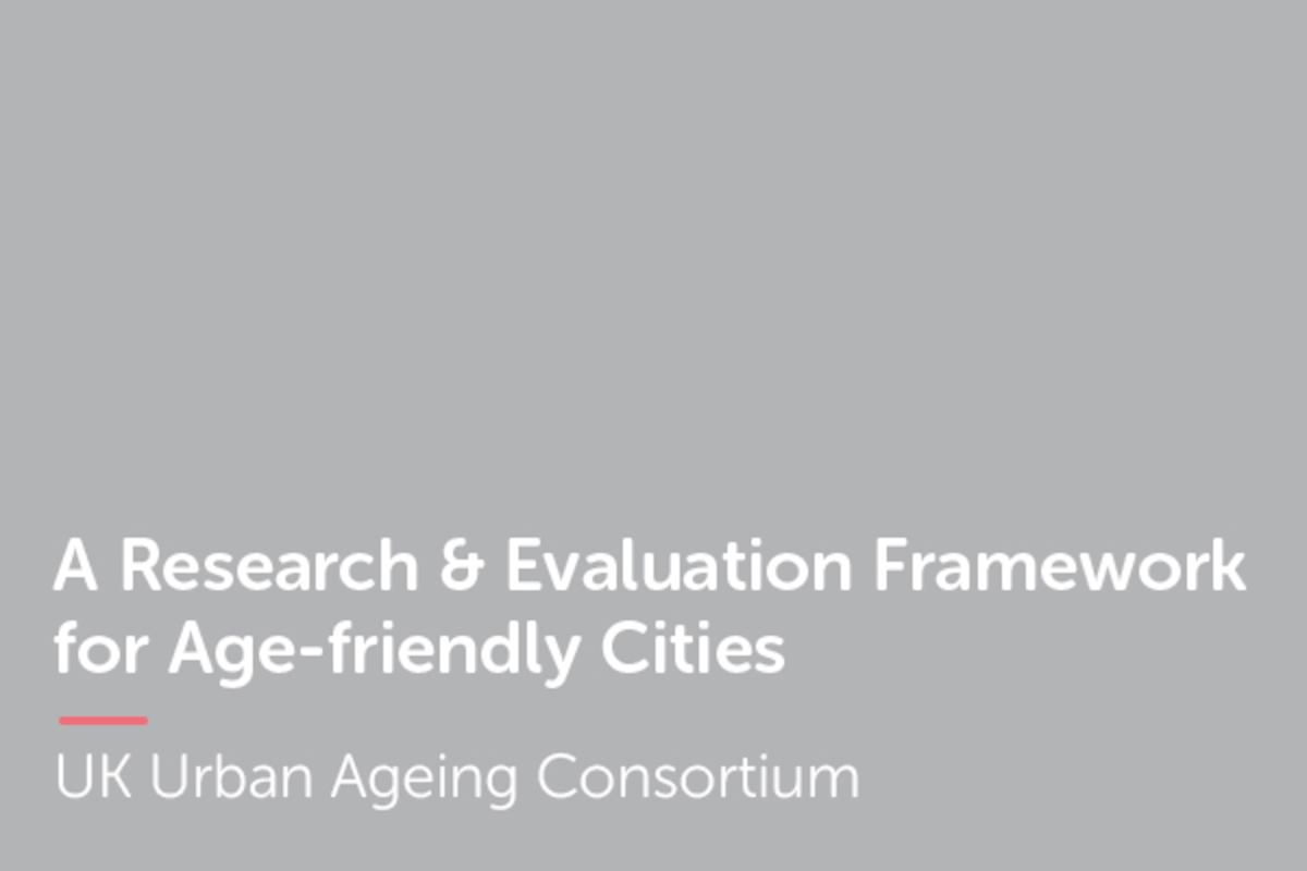 A Research & Evaluation Framework for Age-friendly Cities