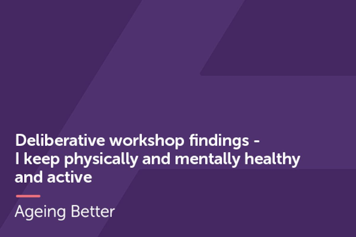Deliberative Workshops Physically Mentally Active