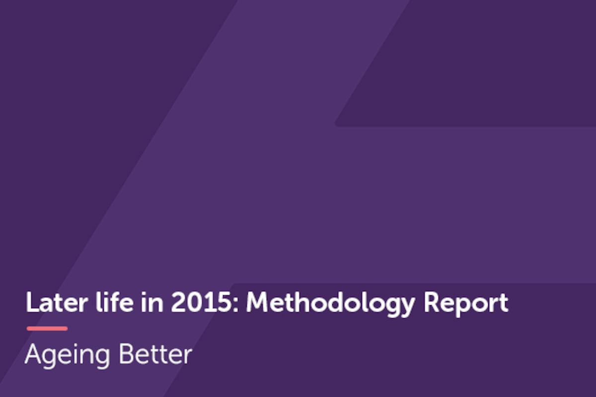 Later life in 2015 Methodology