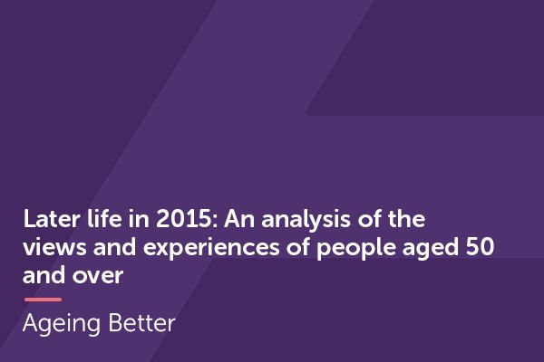 Later Life in 2015 analysis