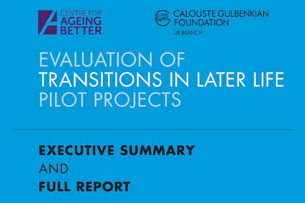 Evaluation of transitions in later life pilot projects