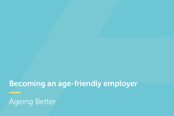 Becoming an age-friendly employer